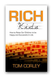 Tom Corley Book Rich Kids