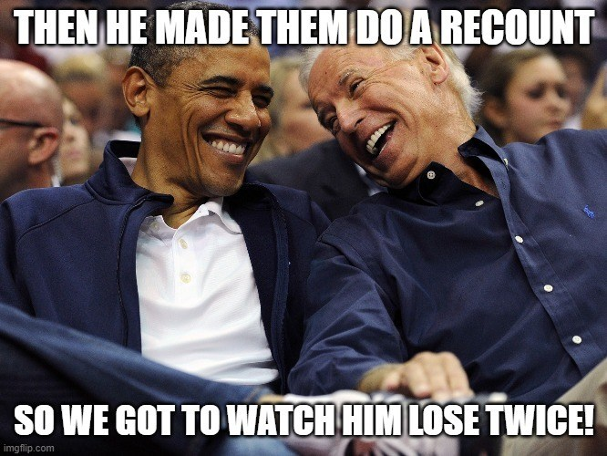 Obama Biden he lost twice